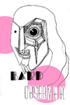 Bard Observer, Vol. 1, No. 1 (February 28, 2007) by Bard College